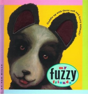My Fuzzy Friends by Tad Hills